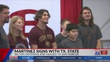 Belton's Martinez signs with Texas State